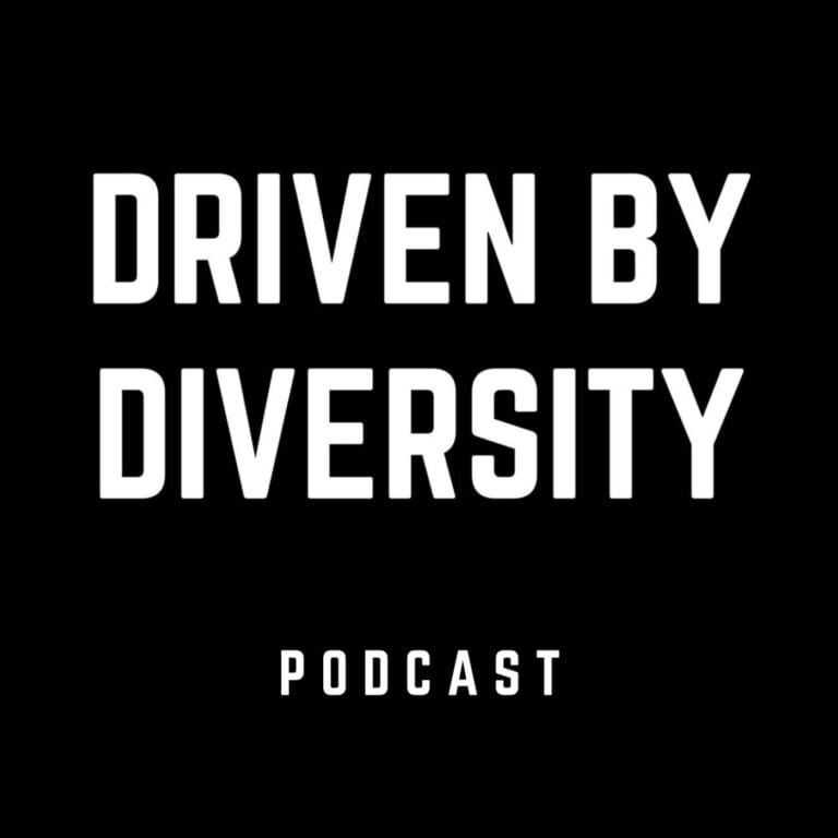 Driven by Diversity Podcast
